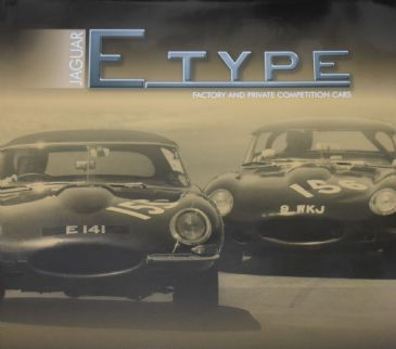 Jaguar E Type - Factory and Private Competition Cars, by Peter Griffiths